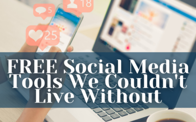 FREE Social Media tools we couldn't live without