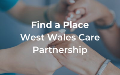 Find a Place – West Wales Care Partnership