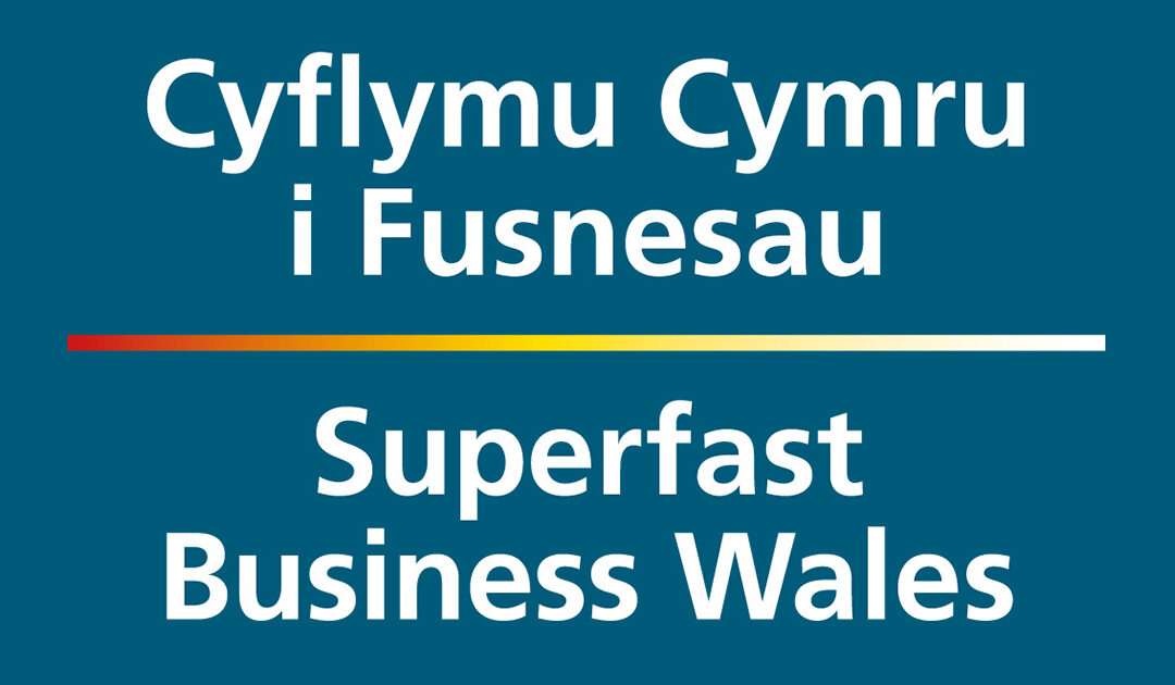 Working with Superfast Business Wales